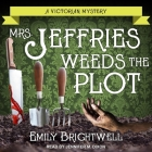Mrs. Jeffries Weeds the Plot (Victorian Mystery #15) Cover Image