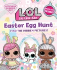L.O.L. Surprise! Easter Egg Hunt: (L.O.L. Gifts for Girls Aged 5+, LOL Surprise, Find the Hidden Pictures, Exclusive Spyglass) Cover Image