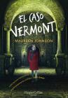 El caso Vermont (Truly Devious - Spanish Edition) Cover Image