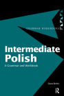 Intermediate Polish: A Grammar and Workbook (Grammar Workbooks) Cover Image