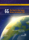 6g: The Road to Future Wireless Technologies 2030 Cover Image