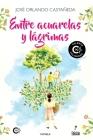 Entre acuarelas y lágrimas Cover Image