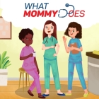 What Mommy Does (Nurse) Cover Image