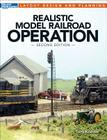 Realistic Model Railroad Operation, Second Edition (Layout Design and Planning) Cover Image