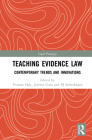 Teaching Evidence Law: Contemporary Trends and Innovations (Legal Pedagogy) Cover Image