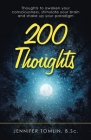 200 Thoughts: Thoughts to Awaken Your Consciousness, Stimulate Your Brain and Shake up Your Paradigm Cover Image
