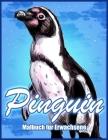 Pinguin: Malbuch zum Stressabbau für Erwachsene (Malbücher für Tiere) Cover Image