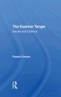 The Kashmir Tangle: Issues and Options Cover Image