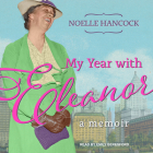 My Year with Eleanor: A Memoir Cover Image