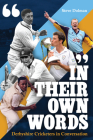 In their Own Words: Derbyshire Cricketers In Conversation Cover Image