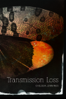 Transmission Loss (Juniper Prize for Poetry) Cover Image