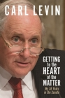 Getting to the Heart of the Matter: My 36 Years in the Senate Cover Image