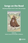 Songs on the Road: Wandering Religious Poets in India, Tibet, and Japan (Stockholm Studies in Comparative Religion #43) Cover Image