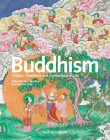 Buddhism: Origins, Traditions and Contemporary Life Cover Image