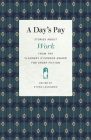 A Day's Pay: Stories about Work from the Flannery O'Connor Award for Short Fiction Cover Image