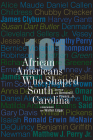 101 African Americans Who Shaped South Carolina Cover Image