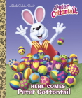 Here Comes Peter Cottontail Little Golden Book (Peter Cottontail) Cover Image