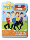 The Wiggles: Hot Potato: A Lift-the-Flap Book with Lyrics! Cover Image