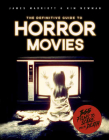 The Definitive Guide to Horror Movies: 365 Films to Scare You to Death Cover Image