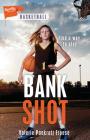 Bank Shot (Lorimer Sports Stories) Cover Image