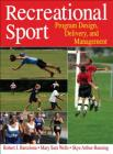 Recreational Sport: Program Design, Delivery, and Management Cover Image