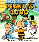 Peanuts 2000: The 50th Year of the World's Most Favorite Comic Strip Featuring Charlie Brown, Snoopy, and the Peanuts Gang Cover Image