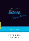 The Art of Revision: The Last Word (Art of...) Cover Image