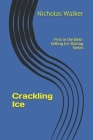 Crackling Ice: Best Selling Novel Now Available on Kindle Cover Image