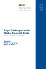 Legal Challenges in the Global Financial Crisis: Bail-outs, the Euro and Regulation (Studies of the Oxford Institute of European and Comparative Law #18) Cover Image