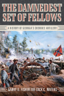 The Damnedest Set of Fellows: A History of Georgia's Cherokee Artillery Cover Image