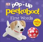 Pop-Up Peekaboo: First Words (Pop-Up Peekaboo!) Cover Image