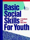Basic Social Skills for Youth: A Handbook from Boys Town Cover Image