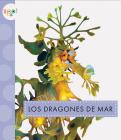 Los dragones de mar (Animales del océano) Cover Image