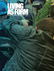 Living as Form: Socially Engaged Art from 1991-2011 Cover Image
