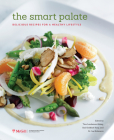 The Smart Palate: Delicious Recipes for a Healthy Lifestyle Cover Image