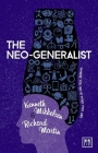 The Neo-Generalist: Where You Go Is Who You Are Cover Image