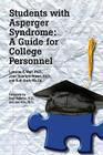 Students with Asperger Syndrome: A Guide for College Personnel Cover Image