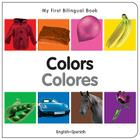 My First Bilingual Book–Colors (English–Spanish) Cover Image