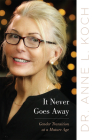 It Never Goes Away: Gender Transition at a Mature Age Cover Image