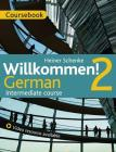 Willkommen! 2 German Intermediate course: Course Pack Cover Image