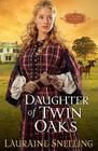 Daughter of Twin Oaks (Secret Refuge #1) Cover Image