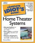 The Complete Idiot's Guide to Home Theater Systems Cover Image