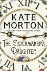 The Clockmaker's Daughter: A Novel Cover Image