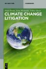 Climate Change Litigation (de Gruyter Handbook) Cover Image