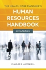 The Health Care Manager's Human Resources Handbook Cover Image