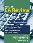 Passkey EA Review, Part 3: Representation, IRS Enrolled Agent Exam Study Guide 2015-2016 Edition Cover Image