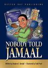 Nobody Told Jamaal Cover Image