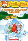 Geronimo Stilton #16: A Cheese-Colored Camper: A Cheese-colored Camper Cover Image
