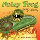 Noisy Frog Sing-Along Cover Image