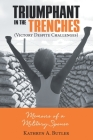 Triumphant in the Trenches (Victory Despite Challenges): Memoirs of a Military Spouse Cover Image